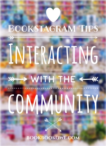 Bookstagram Tips interacting with the community by bookbookowl.com